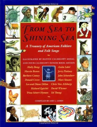 From Sea to Shining Sea: A Treasury of American Folklore and Folk Songs