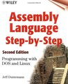 Assembly Language Step-by-Step: Programming with DOS and Linux (Wiley computer publishing)