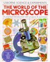 The World of the Microscope (Science & experiments)