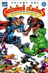 Marvel/DC Crossover Classics Volume 1 TPB: Marvel/DC Collection v. 1