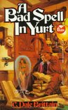 A Bad Spell in Yurt (Daimbert #1)