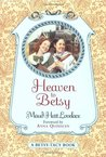 Heaven to Betsy by Maud Hart Lovelace
