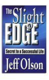 The Slight Edge: Secret to a Successful Life