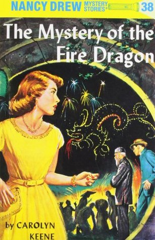 The Mystery of the Fire Dragon by Carolyn Keene