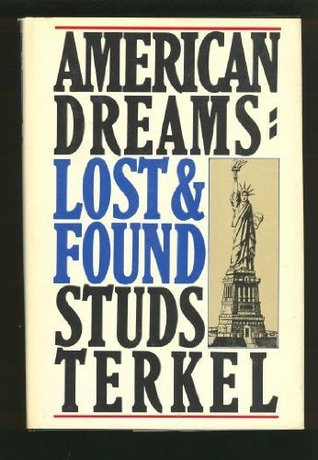 American Dreams by Studs Terkel
