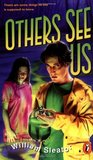 Others See Us by William Sleator