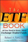 The ETF Book: All You Need to Know About Exchange Traded Funds