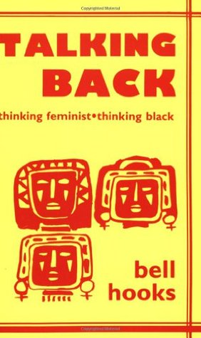 Talking Back by Bell Hooks