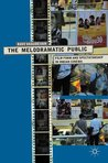 The Melodramatic Public