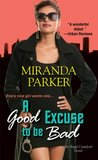 A Good Excuse To Be Bad (Angel Crawford)