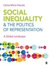 Social Inequality & The Politics of Representation: A Global Landscape