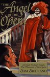 The Angel of the Opera: Sherlock Holmes Meets the Phantom of the Opera