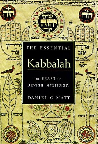 The Essential Kabbalah by Daniel Chanan Matt
