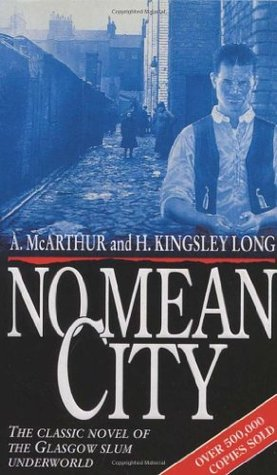 No Mean City by Alexander McArthur