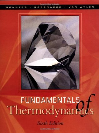 Fundamentals of Thermodynamics by Richard E. Sonntag