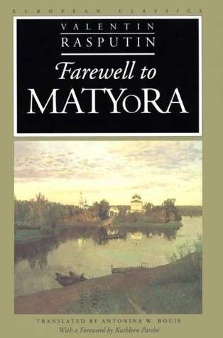 Farewell to Matyora by Valentin Rasputin