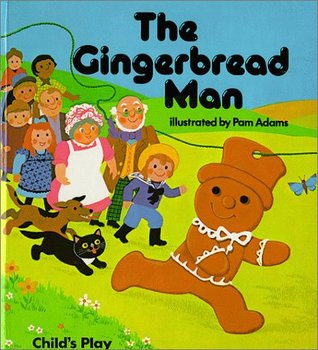 The gingerbread man by pam adams reviews discussion bookclubs