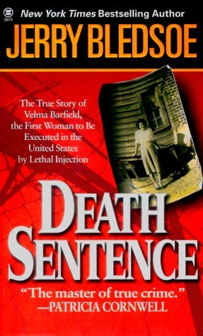 Death Sentence by Jerry Bledsoe