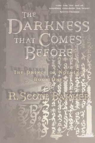 The Darkness That Comes Before by R. Scott Baker