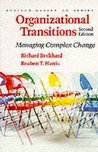 Organizational Transitions: Managing Complex Change