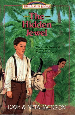The Hidden Jewel: Amy Carmichael (Trailblazer Books #4)