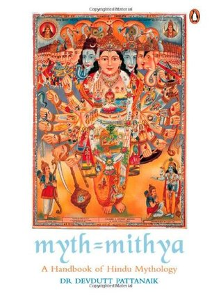 Myth = Mithya A Handbook of Hindu Mythology by Devdutt Pattanaik
