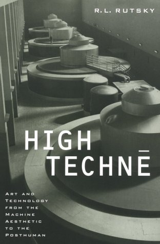 High Techne by R.L. Rutsky