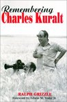 Remembering Charles Kuralt