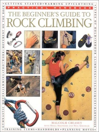 The Beginner's Guide to Rock Climbing (Practical Handbook)
