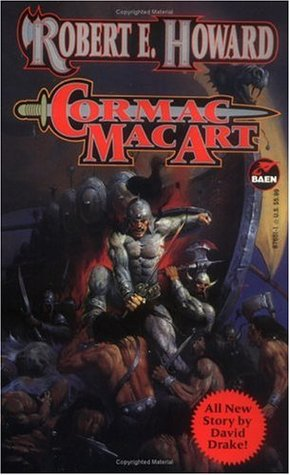 Cormac Mac Art by Robert E. Howard
