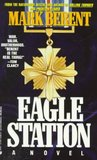 Eagle Station (Court Bannister, #4)