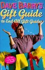 Dave Barry's Gift Guide To End All Gift Guides