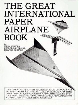 The Great International Paper Airplane Book by Jerry Mander