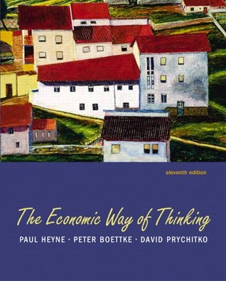 Economic Way of Thinking, The by Paul Heyne