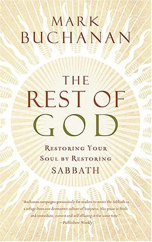 The Rest of God by Mark Buchanan