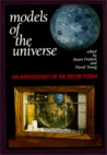 Models of the Universe : An Anthology of the Prose Poem