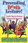 Preventing Death By Lecture! - Terrific Tips For Turning Listeners Into Learners
