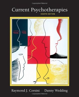 Current Psychotherapies by Raymond J. Corsini