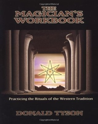 The Magician's Workbook by Donald Tyson