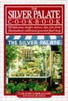 The Silver Palate Cook Book by Julee Rosso
