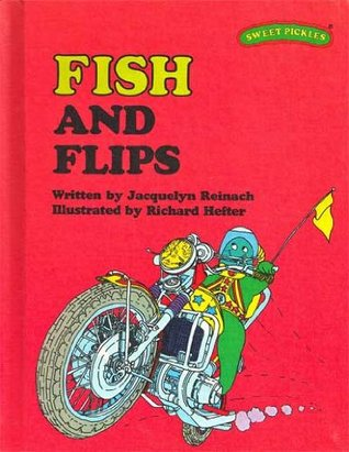 Fish and Flips by Jacquelyn Reinach