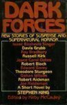 Dark Forces: New Stories of Suspense and Supernatural Horror
