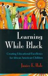Learning While Black by Janice E. Hale