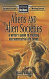 Aliens and Alien Societies by Stanley Schmidt