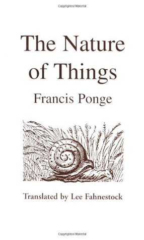 The Nature of Things by Francis Ponge