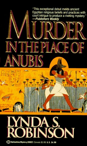 Murder in the Place of Anubis by Lynda S. Robinson