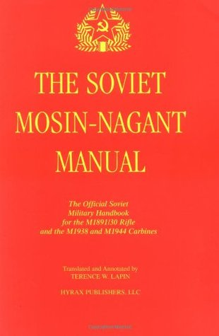The Soviet Mosin-Nagant Manual