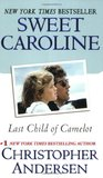 Sweet Caroline: Last Child of Camelot