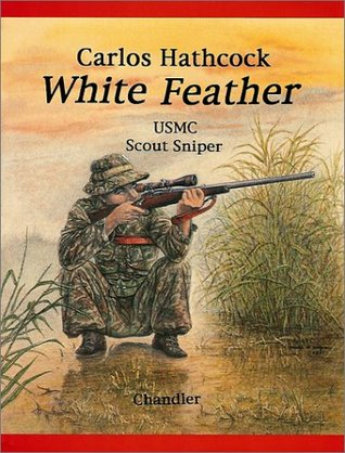 "Carlos Hathcock ""Whitefeather"" by Roy F. Chandler"