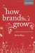 How Brands Grow by Byron Sharp